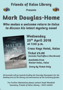 Friends of Kelso Library, Mark Douglas-Home